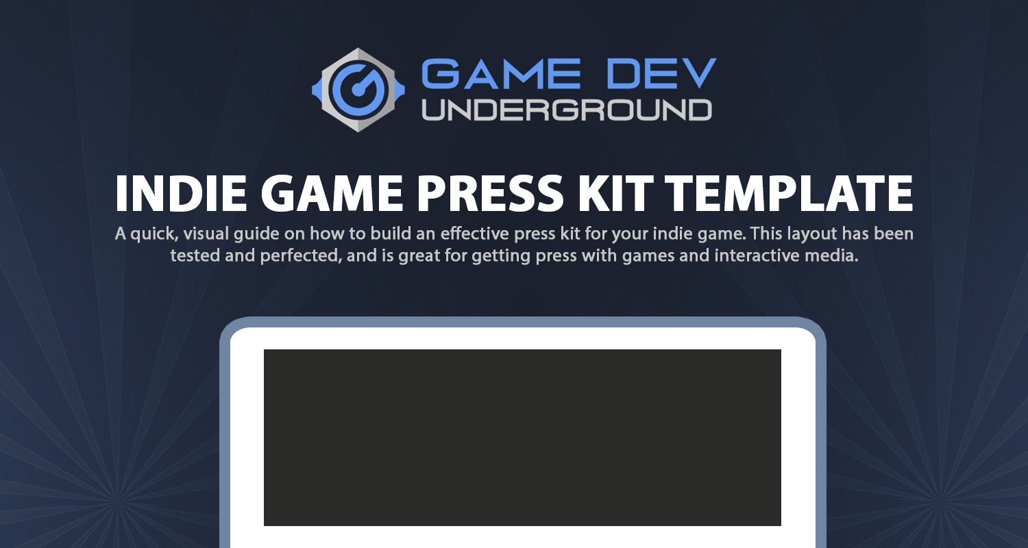 The Anatomy Of An Indie Game Press Kit The Indie Game Marketing