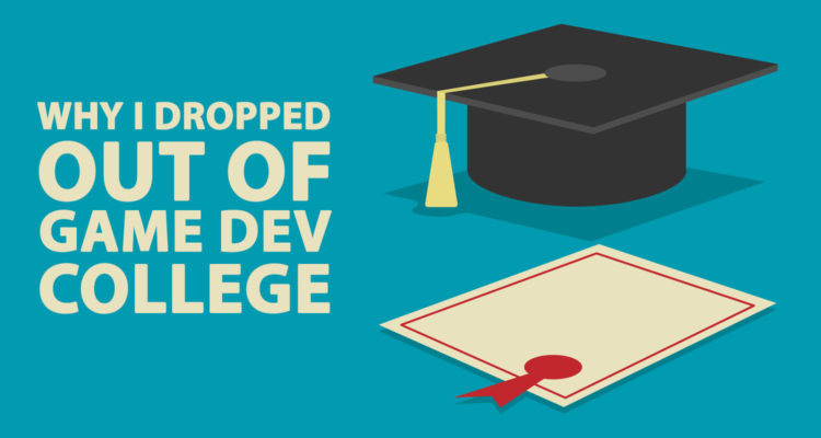 Should You Go To College For Game Dev? Here's My Experience.